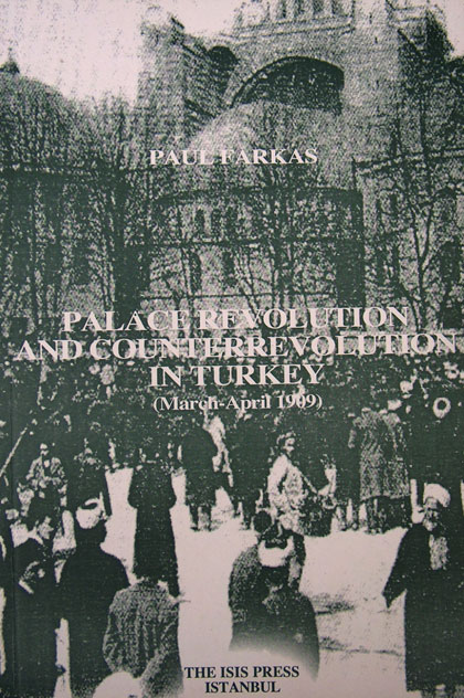 PALACE REVOLUTION AND COUNTERREVOLUTION IN TURKEY