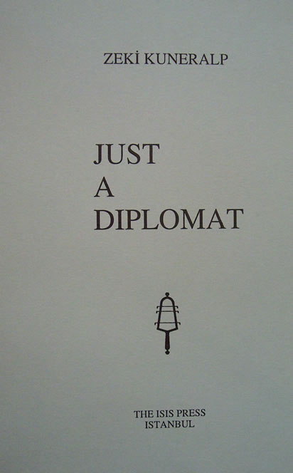 JUST A DIPLOMAT, (Translated by) G. Lewis. (Preface by) A. Mango