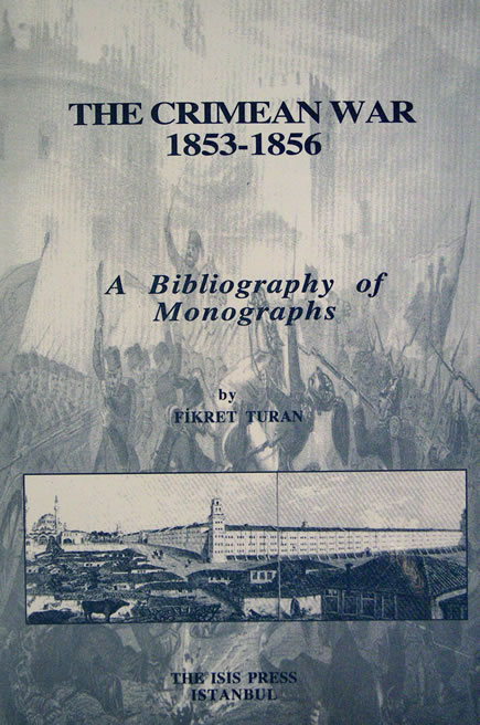 THE CRIMEAN WAR, 1853-1856: A BIBLIOGRAPHY OF MONOGRAPHS