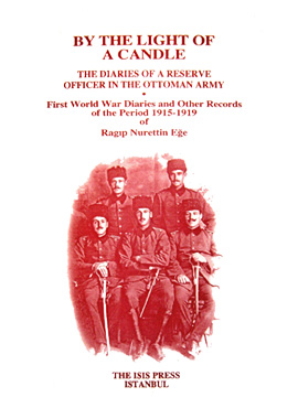 BY THE LIGHT OF A CANDLE THE DIARIES OF A RESERVE OFFICER IN THE OTTOMAN ARMY First World War