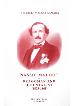 Nassif Mallouf Dragoman and Orientalist (1823-1865)