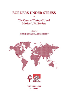 BORDERS UNDER STRESS The Cases of Turkey-EU and  Mexico-USA Borders