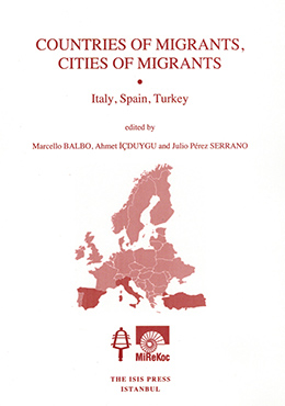 COUNTRIES OF MIGRANTS, CITIES OF MIGRANTS: ITALY, SPAIN, TURKEY