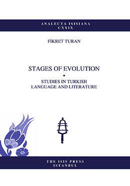 STAGES OF EVOLUTION STUDIES IN TURKISH LANGUAGE AND LITERATURE
