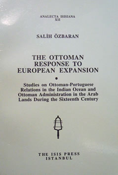 THE OTTOMAN RESPONSE TO EUROPEAN EXPANSION: 