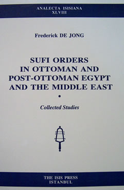 SUFI ORDERS IN OTTOMAN AND POST-OTTOMAN EGYPT AND THE MIDDLE EAST