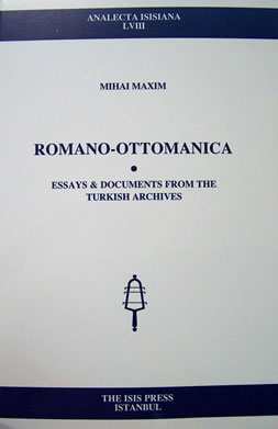 ROMANO-OTTOMANICA Essays & Documents from the Turkish Archives