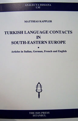 TURKISH LANGUAGE CONTACTS IN SOUTH-EASTERN EUROPE
