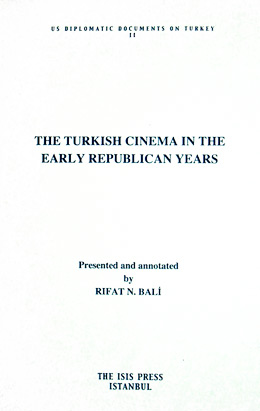 THE TURKISH CINEMA IN THE EARLY REPUBLICAN YEARS 