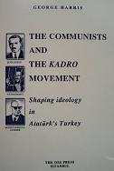 THE COMMUNİSTS AND THE KADRO MOVEMENT:
