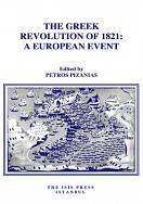 THE GREEK REVOLUTION OF 1821:A EUROPEAN EVENT