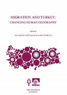 MIGRATION AND TURKEY: CHANGING HUMAN GEOGRAPHY