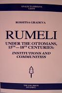RUMELI UNDER THE OTTOMANS, 15TH-18TH CENTURIES: Institutions and communities