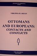 OTTOMANS AND EUROPEANS contacts and conflicts