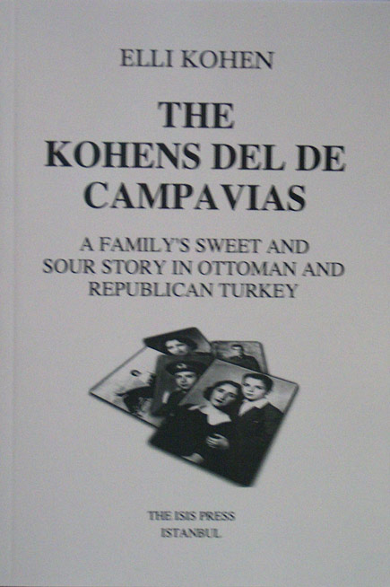 THE KOHENS DEL DE CAMPAVIAS a family's sweet and sour storyn Ottoman and Republican Turkey