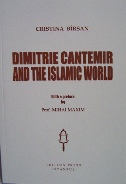 DIMITRIE CANTEMIR AND THE ISLAMIC WORLD