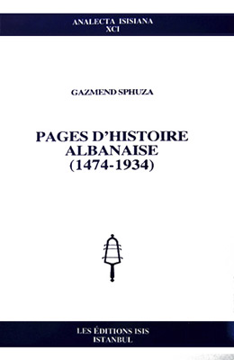 PAGES D'HISTOIRE ALBANAISE (1474-1934)